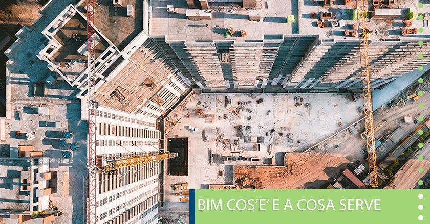 BIM COS'E' E A COSA SERVE